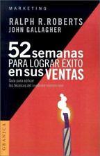 52 semanas para lograr exito en sus ventas (Spanish Edition)