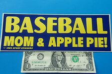 "Vintage Bumper Sticker  BASEBALL MOM & APPLE PIE ! 3.5"" x 9.5"" Yellow/Blue Sweet"
