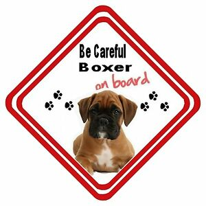Be Careful Boxer On Board Car Sign Have it Your Way