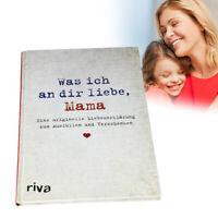 Album Was ich an dir liebe, Mama, Ausfüllbuch - Liebesgeschenk für Mutter