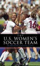 The U.S. Womens Soccer Team: An American Success