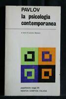LA PSICOLOGIA CONTEMPORANEA. Pavlov. Newton Compton.