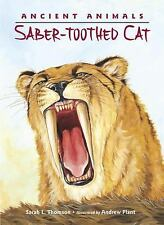 Ancient Animals: Saber-toothed Cat-ExLibrary
