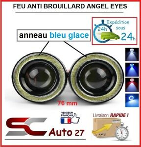 feu de brouillard led angel eyes universel diam 76 mm bleu glace toute marque