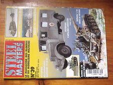 $$v Revue Steel Masters N°39 M4A3 Tank-dozer  Ontos Vietnam  Hongrie 1944