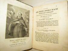 BIOGRAFIA RELIGIONE: Vita del Beato Angelo di Acri, Roma 1826 CALABRIA Leone XII