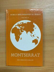 "1991 ""MONTSERRAT"" WORLD BIBLIOGRAPHICAL SERIES #134 HARDBACK BOOK (P4)"