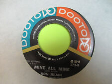 "DON JULIAN MINE ALL MINE / THIS MUST BE PARADISE 45 7"" EX"