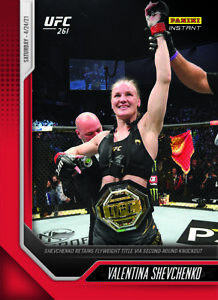 2021 PANINI Instant UFC 4/24/21 - VALENTINA SHEVCHENKO 2nd Round KO - #1 of 210