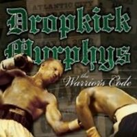 "DROPKICK MURPHYS ""THE WARRIORS CODE"" CD NEUWARE"