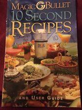 Magic Bullet 10 Second Recipes 2003 Soft Cover Recipe Book and User Guide EUC