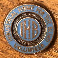 Vintage Industrial Home For The Blind IHB Volunteer Lapel Hat Pin Pinback