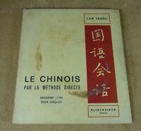 LE CHINOIS PAR LA METHODE DIRECTE 2EME LIVRE 2 DISQUES - LAN YANRU - KLINCKSIECK