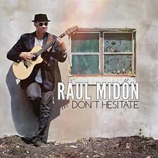 Raul Midon - Don't Hesitate (NEW CD)