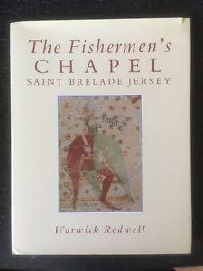 The Fishermens Chapel Saint Brelade Jersey Warwick Rodwell church local history
