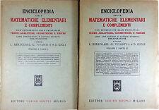 Enciclopedia delle Matematiche Elementari vol I parte I e II HOEPLI 1957