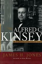 Alfred C. Kinsey by James H. Jones - 1997, HC
