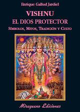 VISHNU, EL DIOS PROTECTOR. NUEVO. Nacional URGENTE/Internac. económico. RELIGION