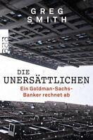 Die Unersätlichen Greg Smith  Wirtschaft  Taschenbuch  ++ Ungelesen ++