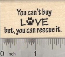 Animal Rescue Rubber Stamp, Dog, Cat, You Can't Buy Love D29217 WM