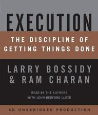 Execution : The Discipline of Getting Things Done by Ram Charan and Larry Bossid