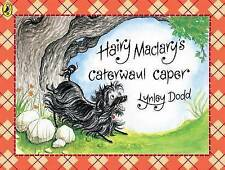 Hairy Maclary's Caterwaul Caper by Lynley Dodd (Paperback, 1989)