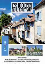 100 LIEUX QU'IL FAUT VOIR : LE JURA (LE) - DVD