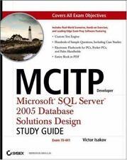 MCITP Developer: Microsoft SQL Server 2005 Database Solutions Design by Isakov,