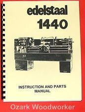 EDELSTAAL 1440 Metal Lathe Operator's & Parts Manual 0287