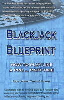 Blackjack Blueprint: How to Play Like a Pro... Part-Time (Gambling-ExLibrary
