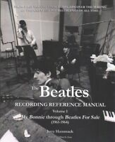 Beatles Recording Reference Manual : My Bonnie Through Beatles for Sale, Pape...