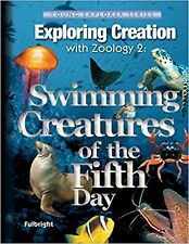 Exploring Creation with Zoology 2:  Swimming Creatures of the Fifth Day, Text...
