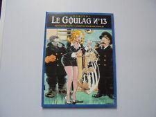 BD Le Goulag - N°13 - Krampon L'Imputrescible - EO - Dimitri