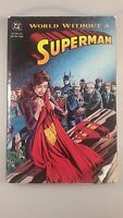 superman graphic novel - a world without superman dc comics 1993