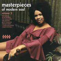 MASTERPIECES OF MODERN SOUL VOLUME 3 - New & Sealed 70s Soul CD (Kent) Northern