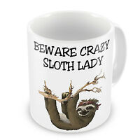 Beware Crazy Sloth Lady Novelty Gift Mug