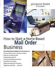 How to Start a Home-Based Mail Order Business, 3rd (Home-Based Busines-ExLibrary