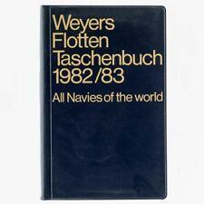 Weyers Flottentaschenbuch 1982 / 83. 56. Jahrgang. Gerhard Albrecht