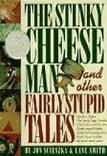 The Stinky Cheese Man and Other Fairly Stupid Tales - Paperback - Good