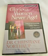 Glorious Women Never Age! DVD  By Dr. Christiane Northrup (2015) NEW & Sealed