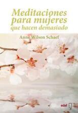 Meditaciones para mujeres que hacen demasiado (Spanish Edition) by Anne Wilson