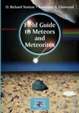 The Patrick Moore Practical Astronomy Ser.: Field Guide to Meteors and...