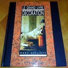 LE GRAND LIVRE DE LA DECORATION - Design deco home staging arts décoratifs