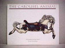 The Carousel Animal Gary Sinick Tobin Fraley Full Color Photos 1987 1st printing