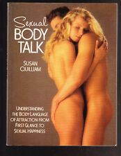 Sexual Body Talk by Susan Quilliam (1993, Paperback)