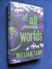 OF ALL POSSIBLE WORLDS - SIGNED by Author WILLIAM TENN 1st Ed - 8 Sci-Fi Stories