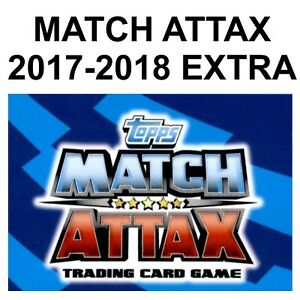 Topps Match Attax 2017-2018 EXTRA (Man of the Match/MOTM) *Please Select Cards*