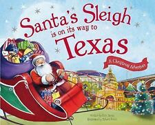 Santa's Sleigh Is on Its Way to Texas: A Christmas Adventure