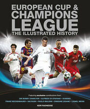 European Cup and UEFA Champions League - The Illustrated History - football book