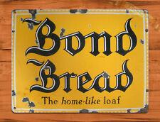 "TIN SIGN ""Bond Bread"" food wall decor Farm Vintage Mancave Kitchen Butter Kitche"